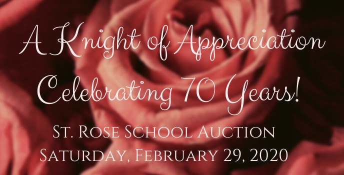 February 29, 2020 – St. Rose School Auction